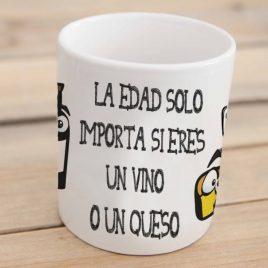 """""""La edad sólo importa si eres un vino o un queso"""""""