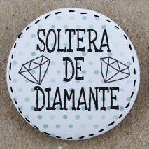 """Soltera de diamante"""