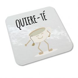 """""""Quiere-té"""""""